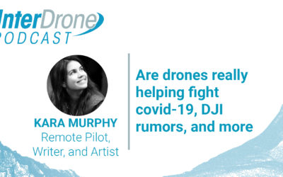 Episode 34: Are drones really helping fight COVID-19, DJI rumors, and more | InterDrone Podcast