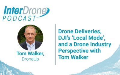 Episode 57: Drone Deliveries, DJI's 'Local Mode', a Drone Industry Perspective with Tom Walker
