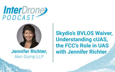 Episode 58: Skydio's BVLOS Waiver, Understanding cUAS, the FCC's Role in UAS with Jennifer Richter