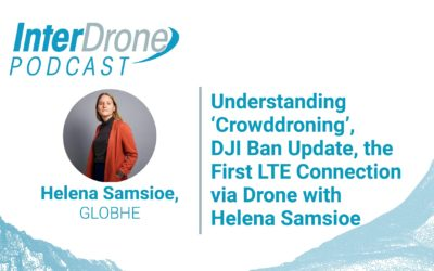 Episode 59: Understanding 'Crowddroning', DJI Ban, First LTE Connection via Drone w/ Helena Samsioe