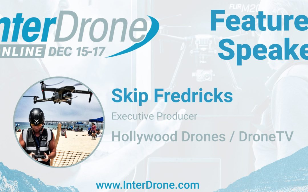 Skip Fredricks, Hollywood Drones