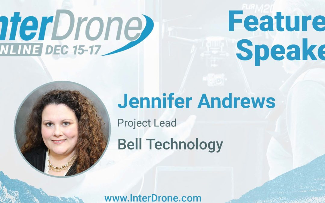 Jennifer Andrews, Bell Flight | InterDrone Speaker Spotlight